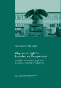 """Obywatel """"Igła"""" - krawiec ze Skaryszewa /Grzegorz Motyka"""