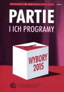 Wybory 2015. Partie i ich programy /red. Inka Słodkowska