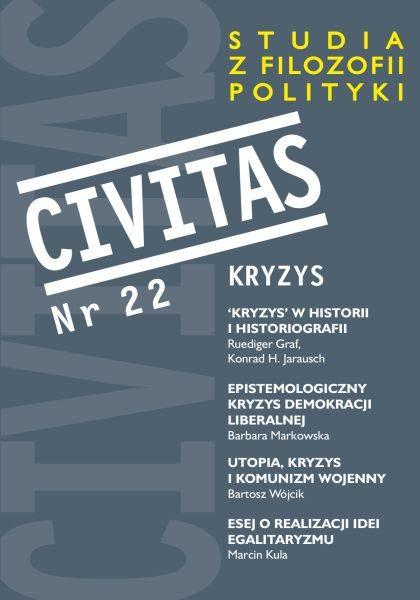 CIVITAS. Studia z filozofii polityki, nr 22 (rocznik 2018) : Kryzys