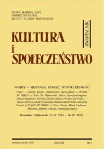 Kultura i Społeczeństwo, 2019 nr 2 : Wojny - historia, pamięć, współczesność