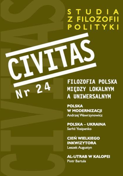 Civitas. Studia z filozofii polityki nr 24 (rocznik 2019): Filozofia polska między lokalnym a uniwersalnym