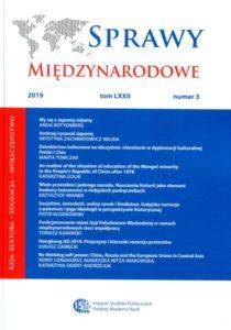 Sprawy Międzynarodowe, tom LXXII, nr 3 (2019): Azja: Kultura - Edukacja - Społeczeństwo