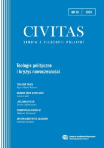 CIVITAS. Studia z filozofii polityki, nr 26 (rocznik 2020) : Teologie polityczne