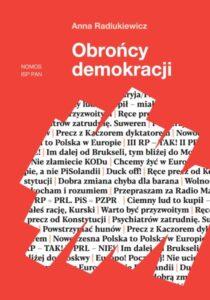 Obrońcy demokracji /Anna Radiukiewicz