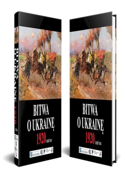 Bitwa o Ukrainę 1920. Dokumenty operacyjne. Część III (15 VI – 24 VII 1920), Vol. 1-2 /Grzegorz Nowik, Juliusz S. Tym
