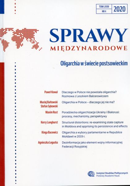 Sprawy Międzynarodowe, tom LXXIII, nr 4 (2020): Oligarchia w świecie postsowieckim